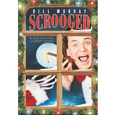 GOT IT :) The perfect movie to round-out my Christmas collection (which includes A Christmas Story, National Lampoon's Christmas Vacation, and Elf). Scrooged (Widescreen)