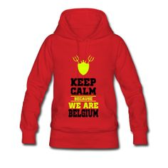 Keep calm We are Belgium Sweat-shirt à capuche Femme Sweat-shirt à capuche manches longues pour femmes, 80% coton et 20% polyester, marque: Spreadshirt