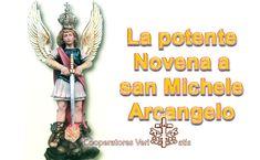 La potente Novena a san Michele Arcangelo – Cooperatores Veritatis Maria Grazia, Spirit, San