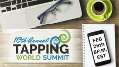 Learn all about EFT Tapping at The Tapping World Summit startingsoon! - Self help for anxiety - Anxiety Slayer