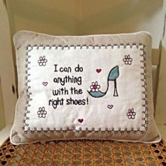Do Anything With The Right Shoes - Embroidered Linen Cushion Bed Pillows, Cushions, Do Anything, Soft Furnishings, Wedding Bridesmaids, Home Accessories, Personalized Gifts, Shabby Chic, Hand Painted