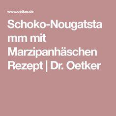 Schoko-Nougatstamm mit Marzipanhäschen Rezept   Dr. Oetker