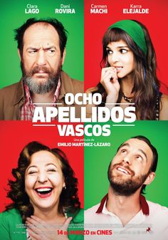Ocho Apellidos Vascos - Emilio Martínez-Lázaro (Clara Lago, Dani Rovira, Carmen Machi, Karra Elejalde)
