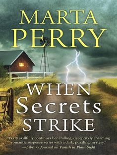"""Read """"When Secrets Strike Romantic Suspense set in Amish Country"""" by Marta Perry available from Rakuten Kobo. In Laurel Ridge, Pennsylvania, a community once united must suspect one of their own Amish quilter Sarah Bitler's dreams. Romantic Series, Amish Books, The Secret Book, Beautiful Book Covers, Cozy Mysteries, Fiction Books, Crime Books, Book Authors, Great Books"""