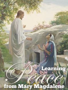 What I learned from this picture and scripture story of Mary Magdalene seeing Jesus after his resurrection.  How it changed me.