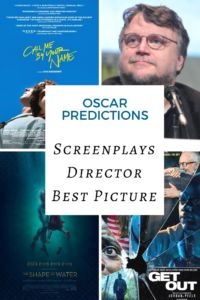 Oscar predictions – Screenplays, Director and Best Picture