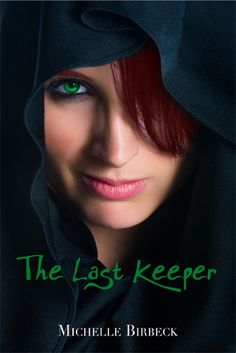 THE LAST KEEPER - SAGA THE KEEPER'S CHRONICLES 1 - MICHELLE BIRBECK