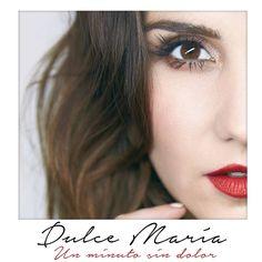 UMusicMexico : Nos encanta lo nuevo de @DulceMaria #UnMinutoSindolor no la…