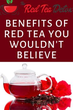Why YOU should have RED TEA DETOX. Limited Discount on right now! The Red Tea Detox will change your life and body weight! Hurry! Only for the first 100 customers! Weight Loss Tea, Body Weight, Tea Recipes, Recipies, Red Tea Benefits, High Fat Foods, Detox Tea, At Least, Change