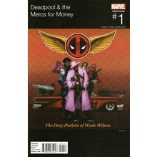 Deadpool & the Mercs for Money #1. Marvel Apr 2016. Hip Hop Variant. VFN/VFN+