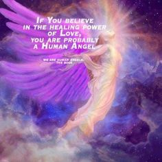 """Be A """"Human Angel"""" for others."""