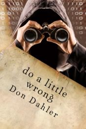 Do a Little Wrong by Don Dahler - Temporarily FREE! @OnlineBookClub
