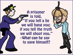 WhatsApp Riddle: What Can The Prisoner Say To Save Himself? - Lilith - WhatsApp Riddle: What Can The Prisoner Say To Save Himself? Tough Riddles, Riddles With Answers Clever, Jokes And Riddles, Brain Teasers Riddles, Brain Teaser Puzzles, English Riddles, April Fools Day Jokes, Logic Puzzles, Picture Puzzles