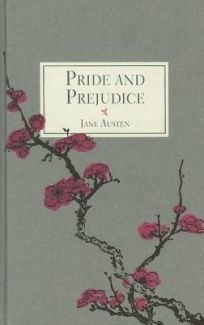AMAZING - loved, loved, loved it! Pride and Prejudice By Jane Austen