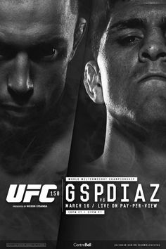 Georges St-Pierre vs Nick Diaz. Let's hope it's going to be a war inside the Octagon.