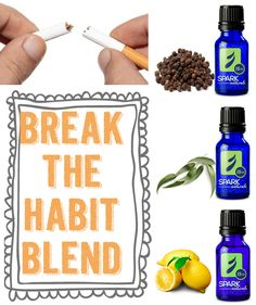 Break The Habit with the help of essential oils.