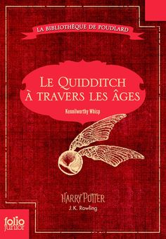Le quidditch à travers les ages - JK Rowling Harry Potter World, Saga Harry Potter, 100 Books To Read, Fantasy Books To Read, Good Books, Harry Potter Jk Rowling, Joanne K Rowling, Roman Jeunesse, Book Review Blogs