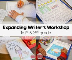 Expanding Writer's Workshop in First and Second Grade! - Susan Jones