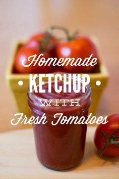 How to make the very best homemade ketchup with fresh tomatoes! This recipe uses real food ingredients (and no refined sugars) to create a nutritious homemade ketchup.