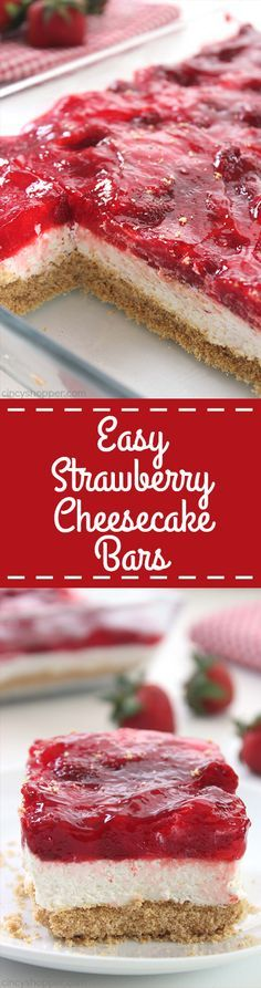 Easy Strawberry Cheesecake Bars - perfect for feeding a crowd at picnics, BBQ's and potlucks. Just a few ingredients and little time to whip up this tasty dessert.