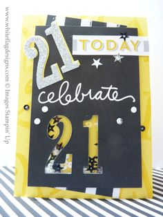 Stampin' Up Number of Years 21st Birthday Shaker Card
