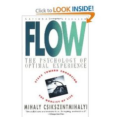 Flow: The Psychology of Optimal Experience by Mihaly Csikszentmihalyi    Know all about this from Psychology of Creativity!