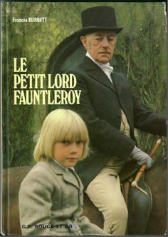 Le petit lord Fauntleroy - Editions Rouge et Or 1979