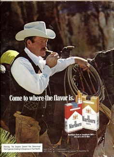 Marlboro Man 1978 - died of lung cancer. Marlboro Cowboy, Marlboro Man, Cowboy Pictures, Vintage Pictures, Vintage Advertisements, Vintage Ads, Vintage Cigarette Ads, Malboro, Nostalgia