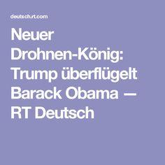Neuer Drohnen-König: Trump überflügelt Barack Obama — RT Deutsch