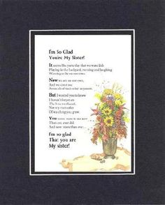 Touching and Heartfelt Poem for Sisters - I'm So Glad You're My Sister Poem on 11 x 14 inches Double Beveled Matting
