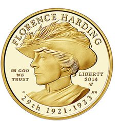 US Gold Coins Florence Harding 2014 10 Dollars First Spouse Gold Coin First Lady of the United States, The 2014 Flor. Silver Investing, Gold And Silver Coins, Us Presidents, American Presidents, Coin Values, Coins For Sale, World Coins, Us Coins, Crypto Currencies
