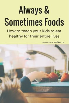 Are you tired of dinnertime fights and picky kids? Try teaching them about always and sometimes foods to help them understand what fuels their bodies. Parenting Teens, Parenting Advice, Bonding Activities, How To Teach Kids, Healthy Kids, Healthy Habits, Healthy Eating, Kids Behavior, Kids Nutrition