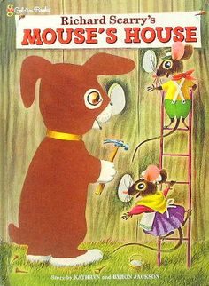 Richard Scarry's MOUSE'S HOUSE:リチャード・スキャリー http://twin-rabbit.com/?pid=79055935