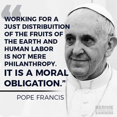 I'm not catholic but I like Pope Francis! He seems a bit more progressive then his  predecessors