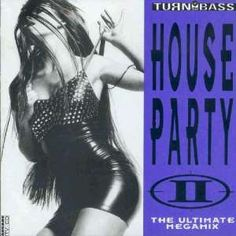 VA - House Party II - The Ultimate Megamix (1991) download: http://gabber.od.ua/music/4623