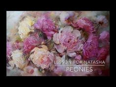 Paint flowers - Learn to Paint Beautiful Peonies by Bill Inman - Fast Motion w Instruction - YouTube