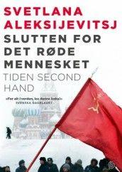 Slutten for det røde mennesket av Svetlana Aleksijevitsj (Innbundet)