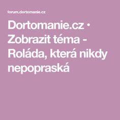 Dortomanie.cz • Zobrazit téma - Roláda, která nikdy nepopraská Linux, Linux Kernel