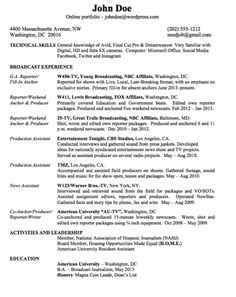 this examples example resume for broadcast journalism we will give you a refence start on building resume you can optimized this example resume on