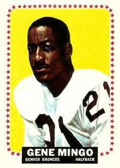 Gene Mingo - Broncos' first place kicker and first black pro place kicker