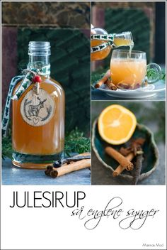 Den dejligste julesirup. Smager så englene synger. Opskrift fra Marinas Mad Getting Drunk, Spice Blends, Tapas, Alcoholic Drinks, Food And Drink, Yummy Food, Sweets, Brunch, Homemade