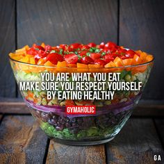 You Are What You Eat Make sure you respect yourself by eating healthy. Nutrition advice: http://www.gymaholic.co/articles/nutrition
