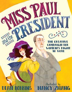 Miss Paul -- a force to be reckoned with in getting the vote.
