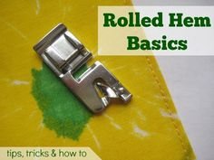 Sewing Techniques Couture Basic rolled hem is perfect for napkins. The Sewing Loft - The rolled hem is a narrow hemmed that requires a specialty presser foot. Learn tips, tricks and how to. This hem is perfect for napkins and other projects. Sewing Basics, Sewing For Beginners, Basic Sewing, Learn Sewing, Hand Sewing, Sewing Hems, Sewing Clothes, Barbie Clothes, Sewing Tutorials
