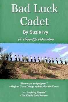 FREE-Bad Luck Cadet by Suzie Ivy, http://www.amazon.com/gp/product/B005U88Z2M/ref=cm_sw_r_pi_alp_zSTlqb0CZ37WR