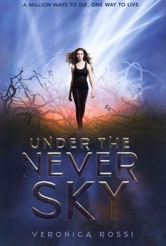 Under the Never Sky (Under the Never Sky)