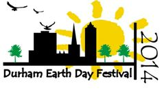 Earth Day Festival 2014 Earth Day Festival (Rain or Shine | Free Admission)   Mark Your Calendar Sunday, April 27 Durham Central Park 502 Fo...