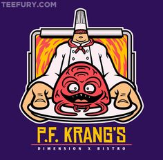 PF Krangs by Jonnyetc - Shirt sold on July 2nd at http://teefury.com