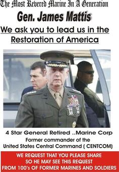 Gen James Mattis:  We ask you to lead us in to the Restoration of America