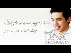 """Maybe"" by David Archuleta"